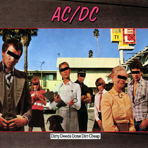 AC/DC: 1976 Dirty Deeds Done Dirt Cheap